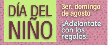 ///// DIA DEL NIÑO | 3er Domingo de Agosto | Adelantate con los regalos! /////