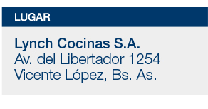 Lugar: Lynch Cocinas S.A., Av. del Libertador 1254 - Vicente López, Bs.As.